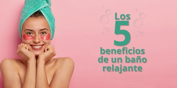 Los cinco beneficios de una rutina de baño relajante