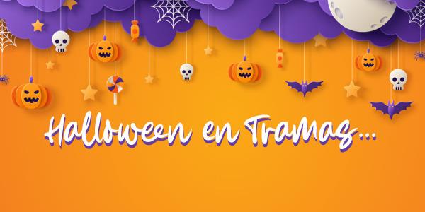 Precios de Miedo este Halloween en Tramas