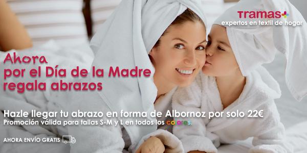 PROMOCIÓN FINALIZADA Día de la madre regala albornoz a 22€